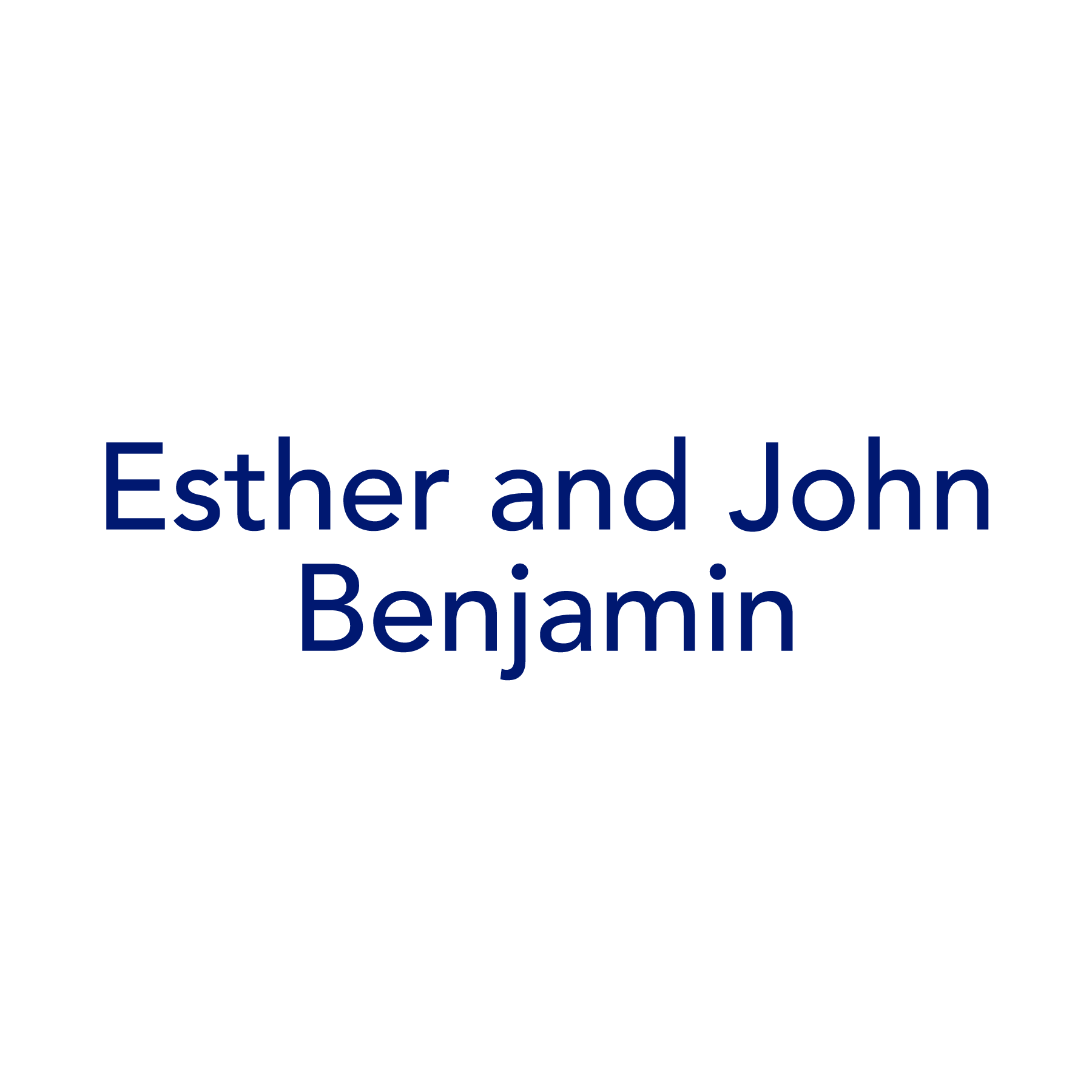 Esther and John Benjamin
